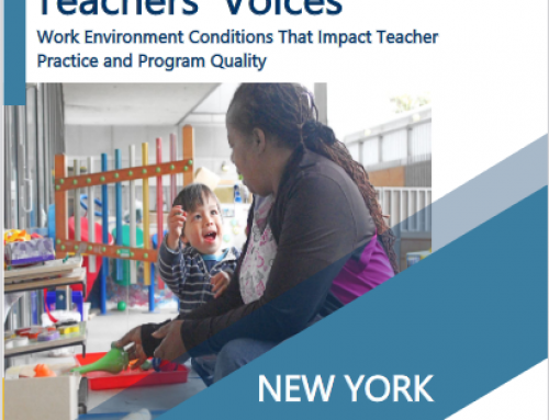 New Report Explores Relationship Between Early Learning Work Environment and Program Quality in New York State