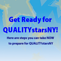 Get Ready for QUALITYstarsNY! Here are the steps you can take NOW